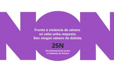 CAMPAÑA INSTITUCIONAL DE LA XUNTA DE GALICIA 25N DÍA INTERNACIONAL PARA LA ELIMINACIÓN DE LA VIOLENCIA CONTRA LAS MUJERES
